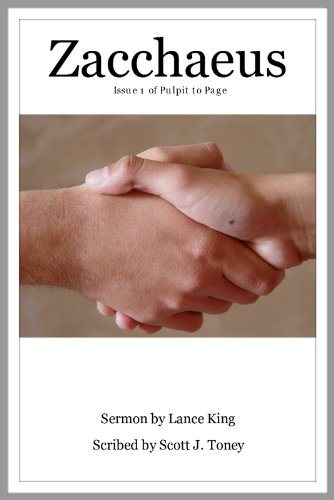 Pulpit to Page, Issue 1: Zacchaeus (Part3)