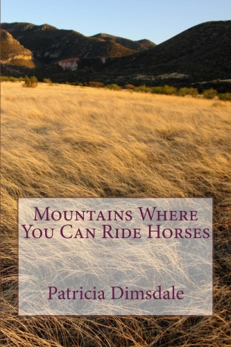 Book Feature: Mountains Where You Can Ride Horses