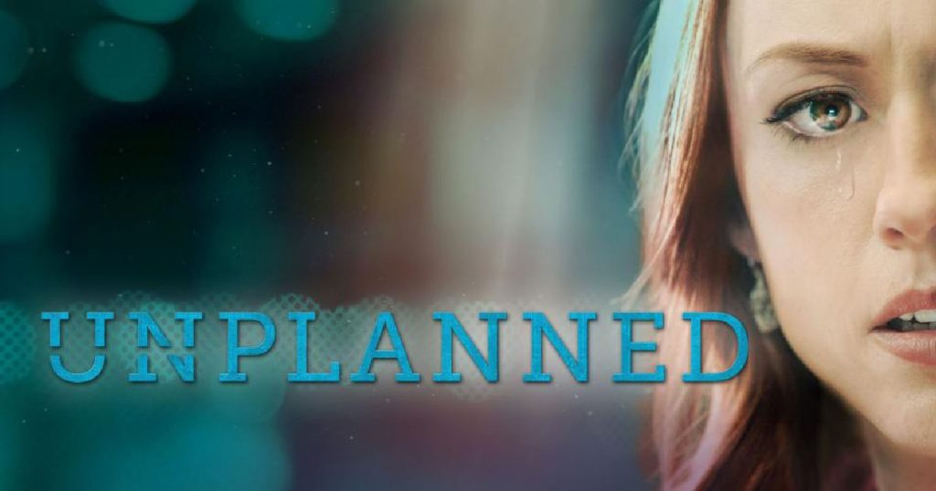 Unplanned: Movie Review