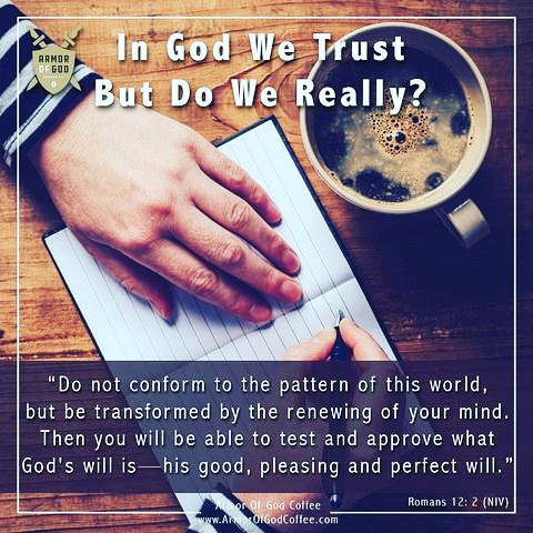 In God We Trust—But Do We Really? Learning to Let God Handle Our Busyn – Armor Of God Coffee