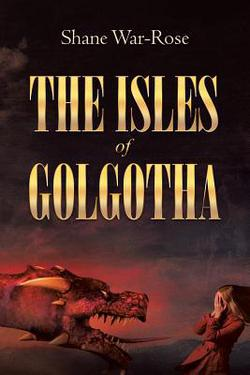 Book Feature: The Isles of Golgotha